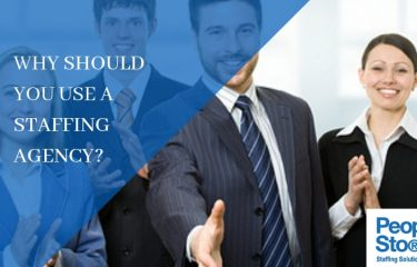 Why Should You Use a Staffing Agency?