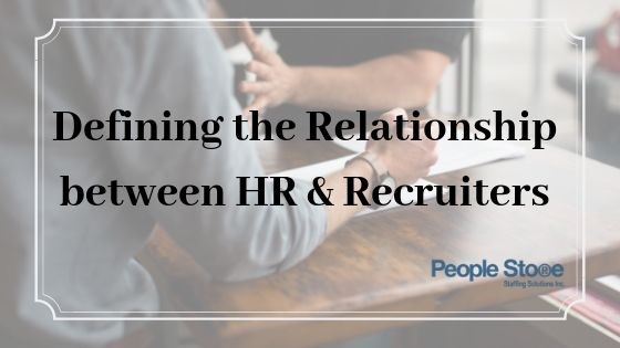 Defining the Relationship Between HR and Recruiters